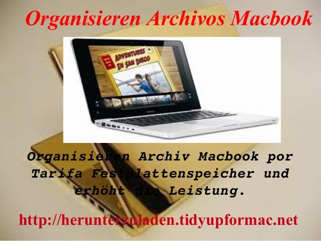 Organisieren Archivos MacbookOrganisierenArchivMacbookporTarifaFestplattenspeicherunderhöhtdieLeistung.http://her...