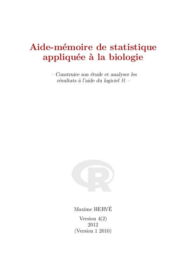 Aide-mémoire de statistique  appliquée à la biologie    – Construire son étude et analyser les      résultats à l'aide du ...