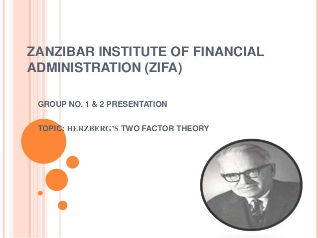 """examining herzberg s two factor theory Ministry magazine archives / 2012 / november  the motivation factor: why people do what they do skip bell skip bell,  """"examining herzberg's theory:."""