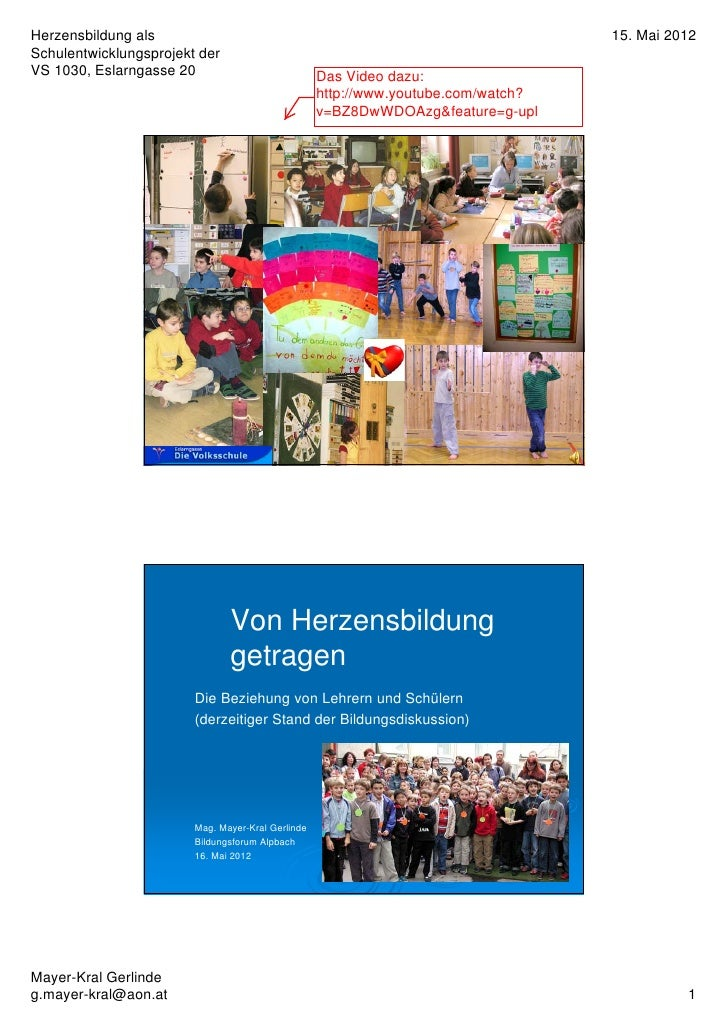 Herzensbildung als                                                                      15. Mai 2012Schulentwicklungsproje...