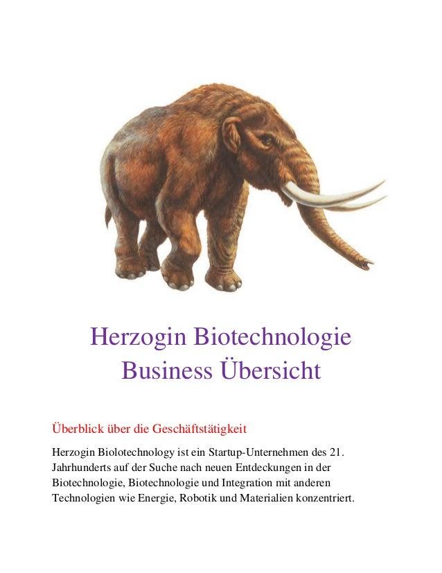 Herzogin Biotechnologie Business Übersicht Überblick über die Geschäftstätigkeit Herzogin Biolotechnology ist ein Startup-...