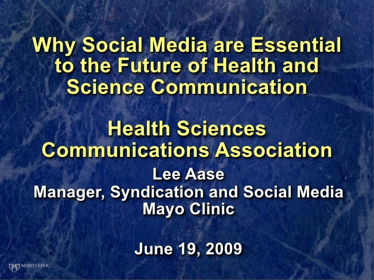 Why Social Media are Essential  to the Future of Health and   Science Communication      Health Sciences Communications As...