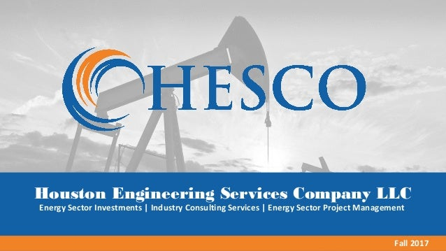 Hesco brochure 2017 final houston engineering services company llc energy sector investments industry consulting services energy sector project malvernweather Images