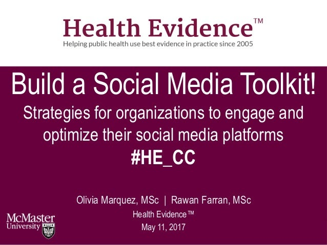 Build a Social Media Toolkit! Strategies for organizations to engage and optimize their social media platforms #HE_CC Oliv...