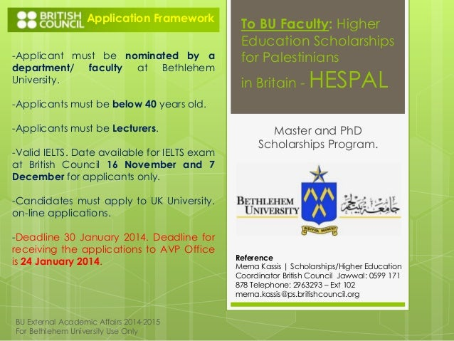 Application Framework -Applicant must be nominated by a department/ faculty at Bethlehem University.  To BU Faculty: Highe...