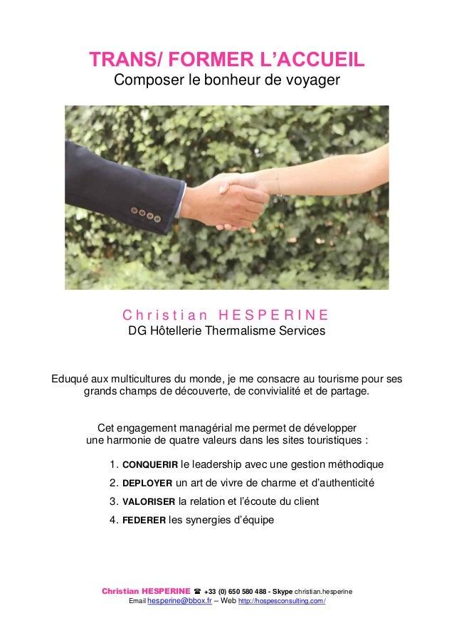 Christian HESPERINE  +33 (0) 650 580 488 - Skype christian.hesperine Email hesperine@bbox.fr – Web http://hospesconsultin...