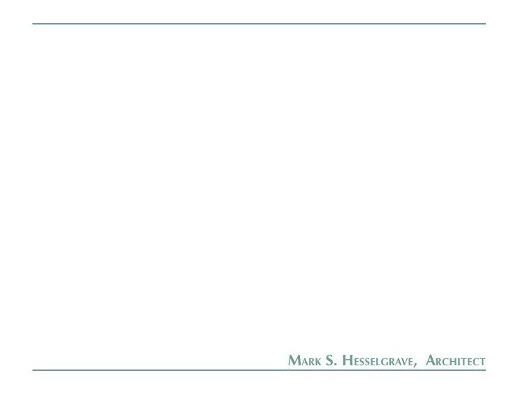 Mark S. HeSSelgrave, arcHitect