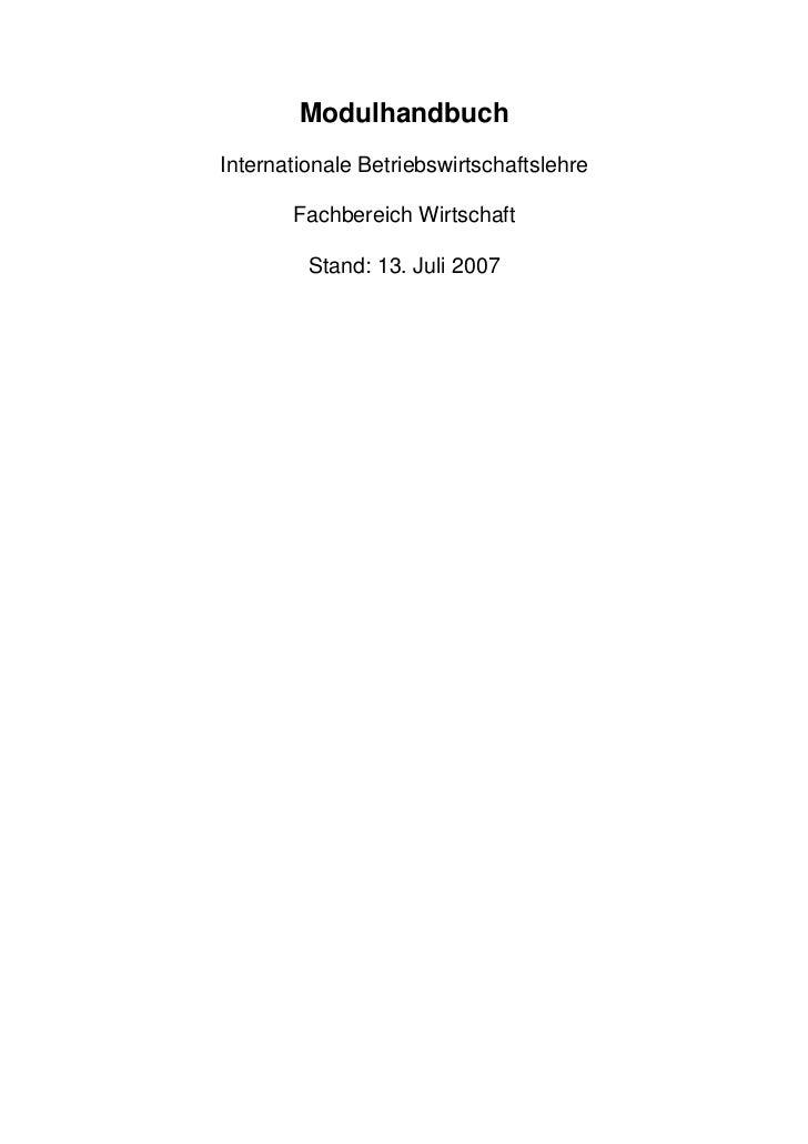 Modulhandbuch Internationale Betriebswirtschaftslehre         Fachbereich Wirtschaft           Stand: 13. Juli 2007