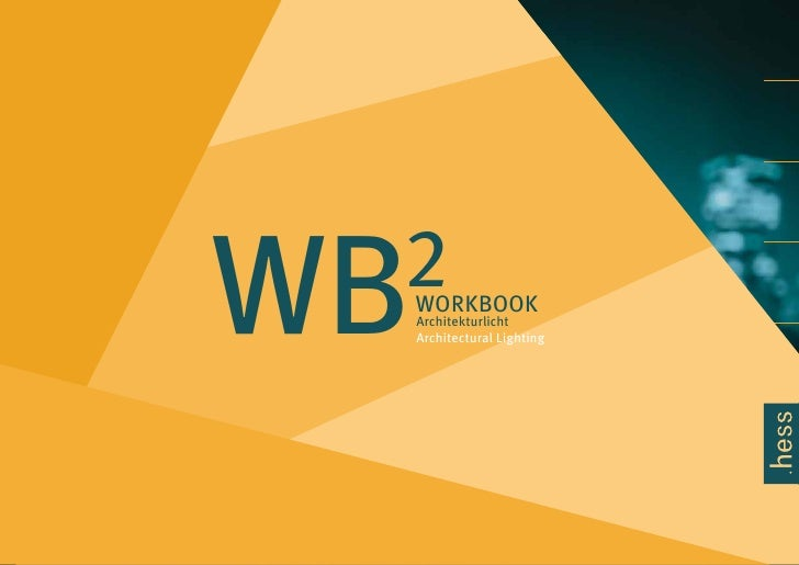 WB 2   WORKBOOK     Architekturlicht     Architectural Lighting