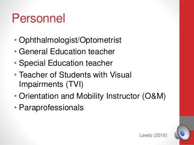 Understanding Visually Impaired Students