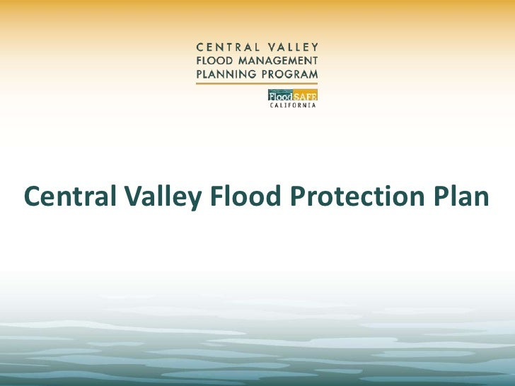 Central Valley Flood Protection Plan<br />
