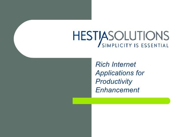 Rich Internet Applications for Productivity Enhancement