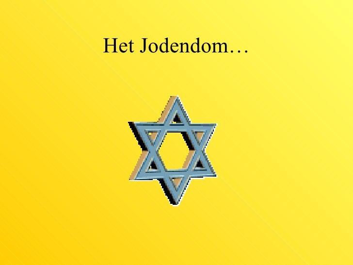 Het Jodendom…