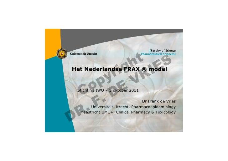 t S                h E            r ig RI    Het Nederlandse FRAX ® model           y V          p E        o      C .D   ...
