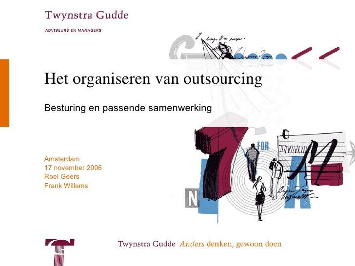 Het organiseren van outsourcing Besturing en passende samenwerking