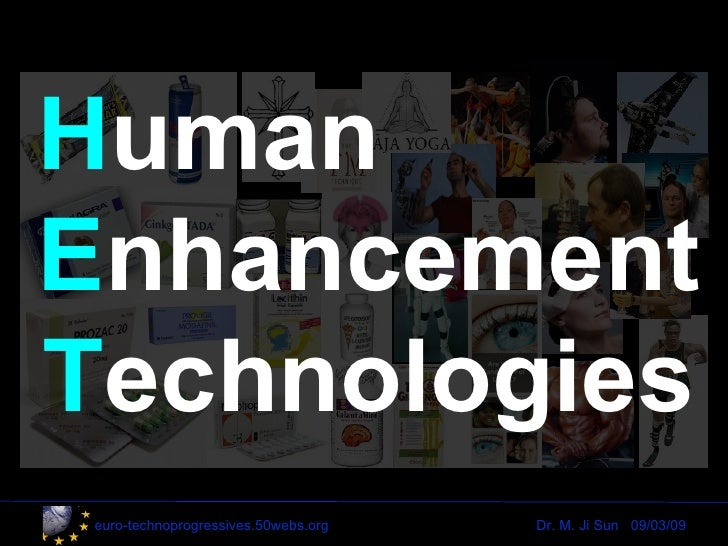 Human Enhancement Technologies