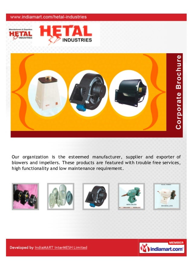 Our organization is the esteemed manufacturer, supplier and exporter ofblowers and impellers. These products are featured ...