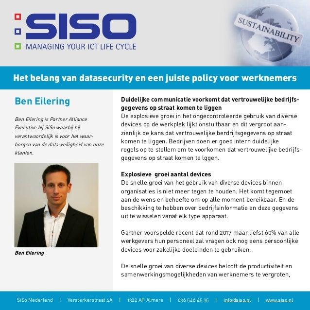 Het belang van datasecurity en een juiste policy voor werknemers  Ben Eilering  Duidelijke communicatie voorkomt dat vertr...