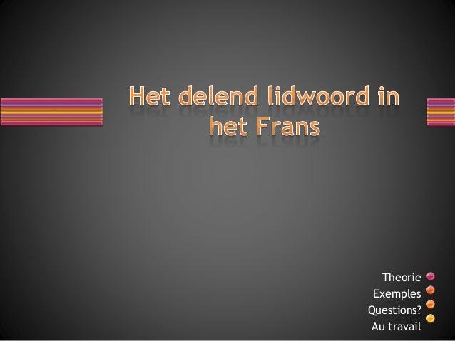 Het delend lidwoord in het frans for Ladenblok in het frans