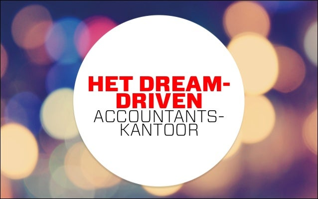 HET DREAMDRIVEN ACCOUNTANTSKANTOOR