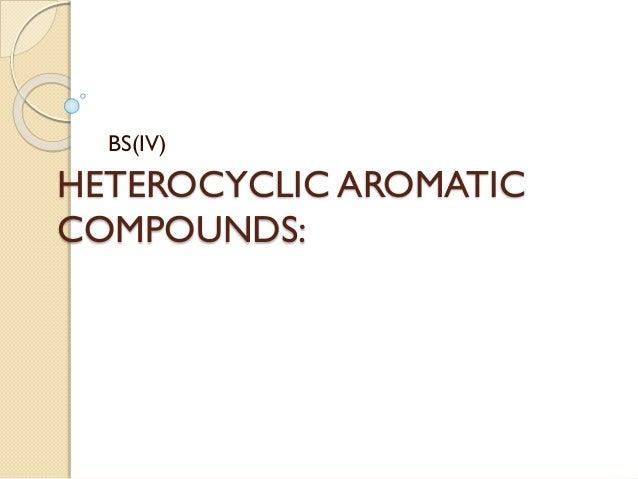 HETEROCYCLIC AROMATIC COMPOUNDS: BS(IV)