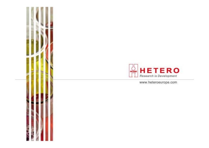WE ARE HETERO, a research-based, global pharmaceutical company that develops, manufactures and markets Active Pharmaceutic...