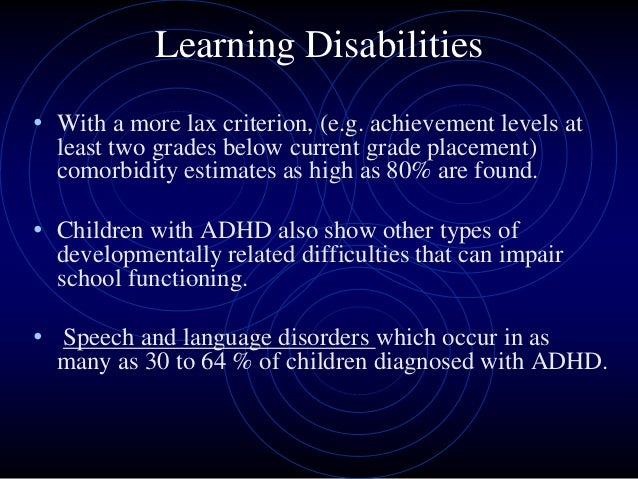 comorbidity between reading disability and adhd essay Understanding the comorbidity between attention and reading disorders: etiology, neuropsychological factors, and the effects of adhd treatment and reading.