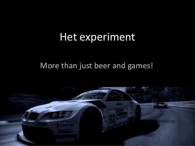 Het experimentMore than just beer and games!