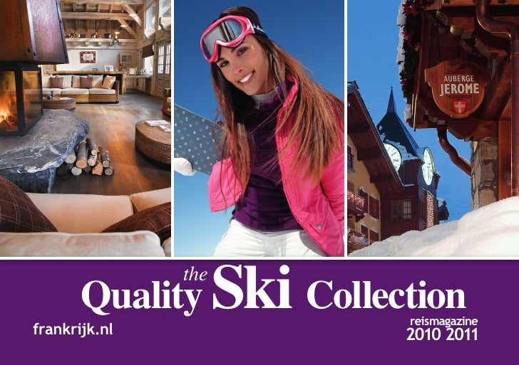 Quality Ski Collection               the                         reismagazinefrankrijk.nl             2010 2011