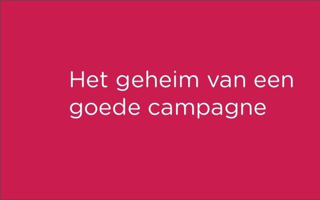Het geheim van een goede campagne