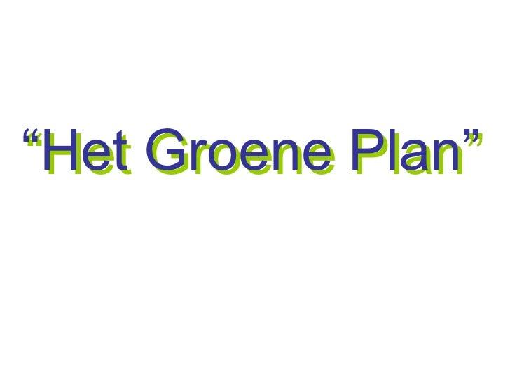 """Het Groene Plan"""