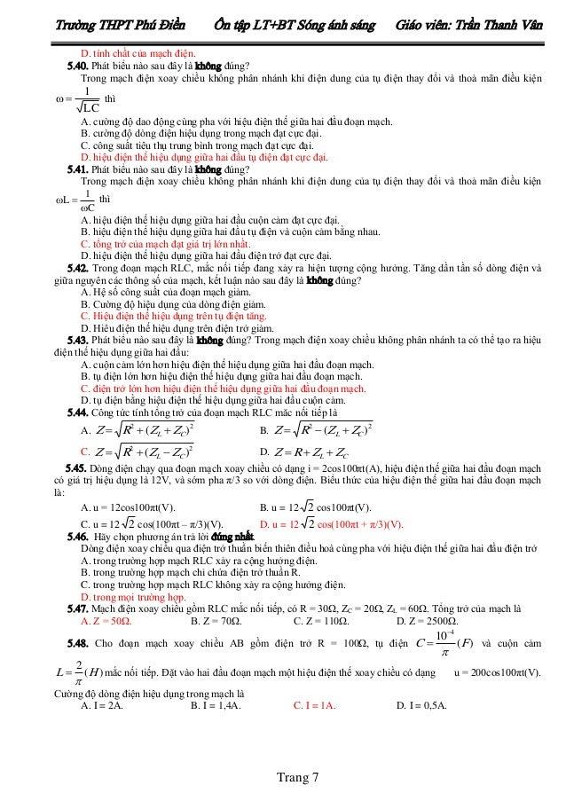 Trường THPT Phú Điền  Ôn tập LT+BT Sóng ánh sáng  Giáo viên: Trần Thanh Vân  D. tính chất của mạch điện. 5.40. Phát biểu n...