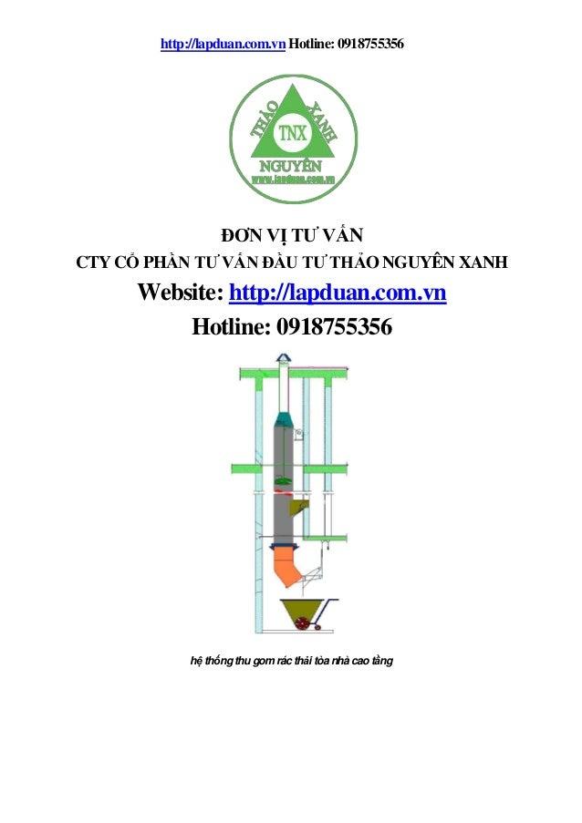 http://lapduan.com.vn Hotline: 0918755356 hệ thống thu gom rác thải tòa nhà cao tầng ĐƠN VỊ TƯ VẤN CTY CỔ PHẦN TƯ VẤN ĐẦU ...
