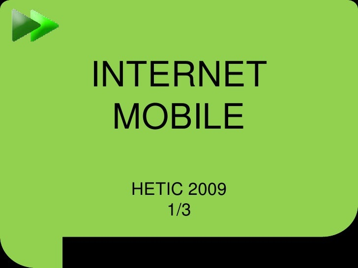 INTERNET MOBILEHETIC 2009 1/3<br />
