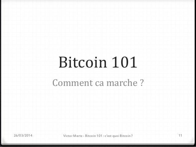 Adresse Bitcoin 26/03/2014 12 Adresse Bitcoin - Clef publique  27-34 caractères alphadécimaux  Ex : 15ko9qJ6fm2L8KL5H6H8...
