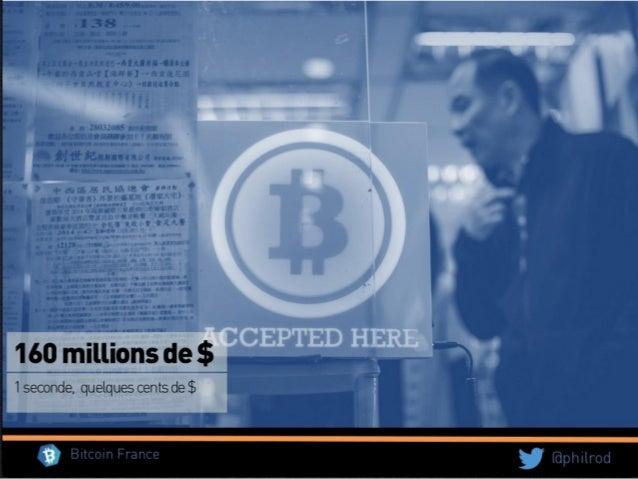 26/03/2014 Victor Mertz - Bitcoin 101 : c'est quoi Bitcoin ? 26