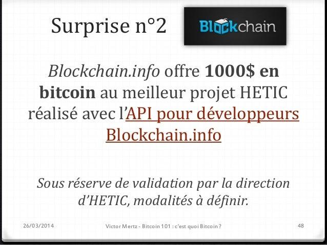 Bitcoin 101 Aller plus loin 26/03/2014 Victor Mertz - Bitcoin 101 : c'est quoi Bitcoin ? 49