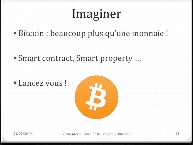 Paymium recrute ! Développeurs, web-marketers, graphistes… Tout profil passionné contact@paymium.com 26/03/2014 Victor Mer...