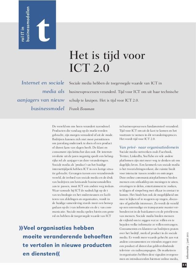 informatie/juni2013 33 Internet en sociale media als aanjagers van nieuw businessmodel Het is tijd voor ICT 2.0 trolITin b...