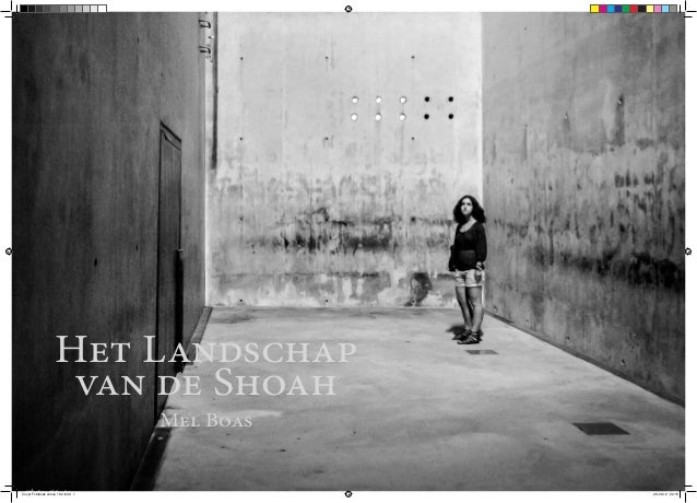 Het Landschap                     van de Shoah                                    Mel BoasCover Fotoboek versie 1.02.indd ...