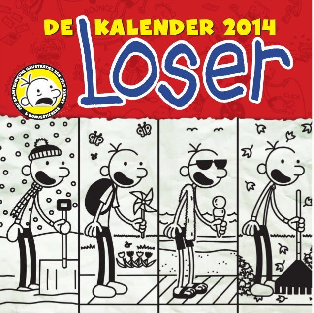 DE KALENDER 2014DE KALENDER 2014 & BONUSSTICKER S M ETSPLINTERNIEU W E ILLUSTRATIES VA N JEFFKINNEY & BONUSSTSTS ITIT CKEK...