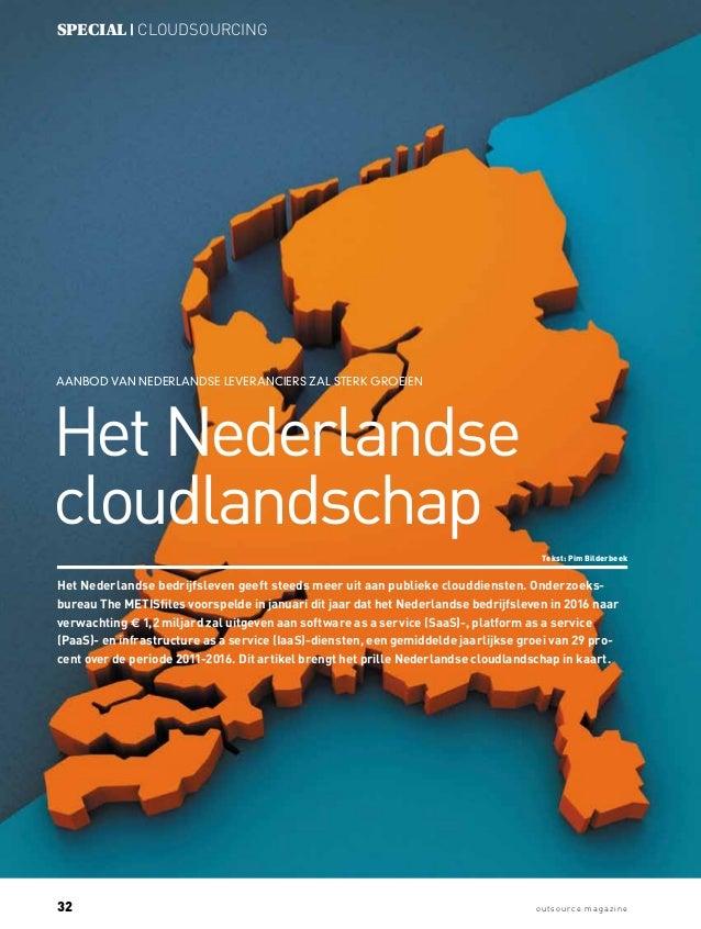32 outsource mag az ine special | cloudsourcing Aanbod van Nederlandse leveranciers zal sterk groeien Tekst: Pim Bilderbee...