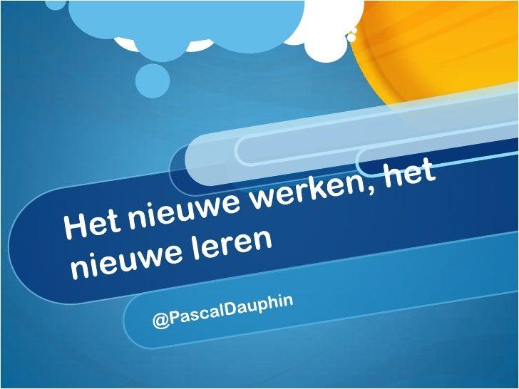 @PascalDauphinDocent ICT opleidingen, ROC De LeijgraafNetwerkbeheer / Applicatie Ontwikkelaar