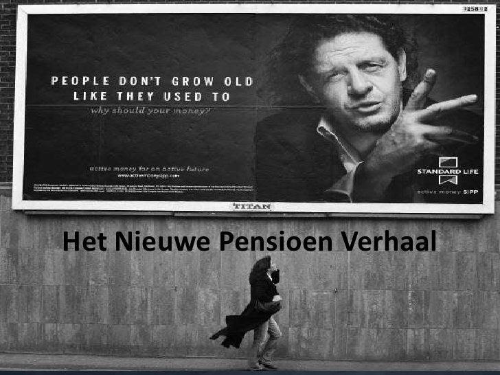 Het Nieuwe Pensioen Verhaal