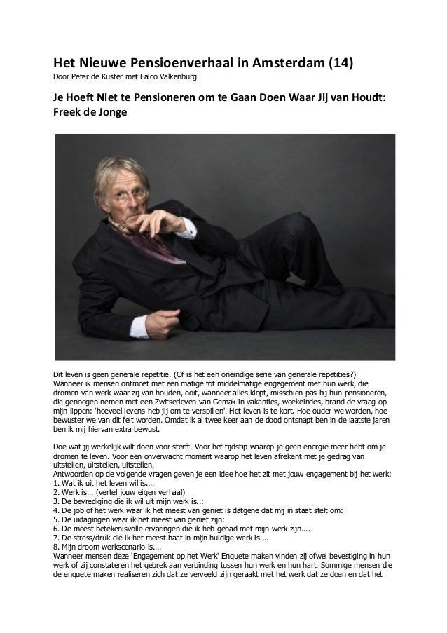 Het Nieuwe Pensioenverhaal in Amsterdam (14) Door Peter de Kuster met Falco ValkenburgJe Hoeft Niet te ...