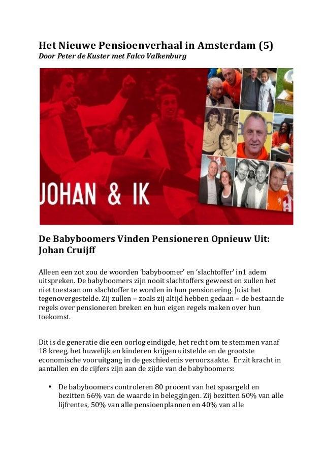 Het Nieuwe Pensioenverhaal in Amsterdam (5) Door Peter de Kuster met Falco Valkenburg       ...