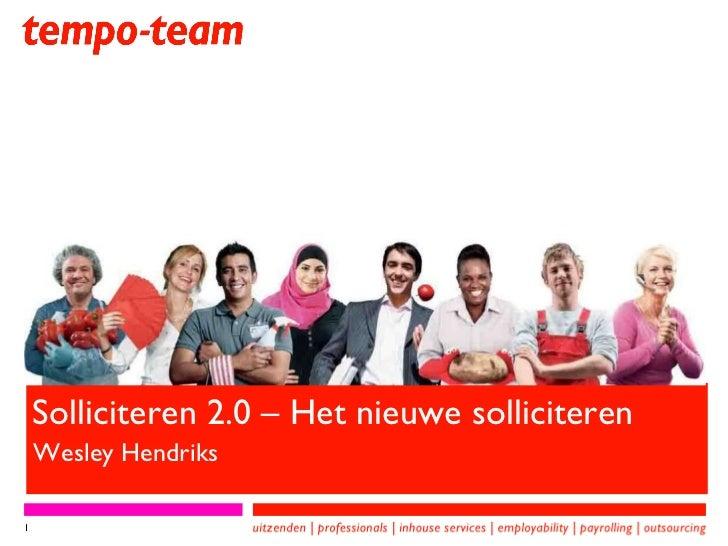 Solliciteren 2.0 – Het nieuwe solliciteren Wesley Hendriks