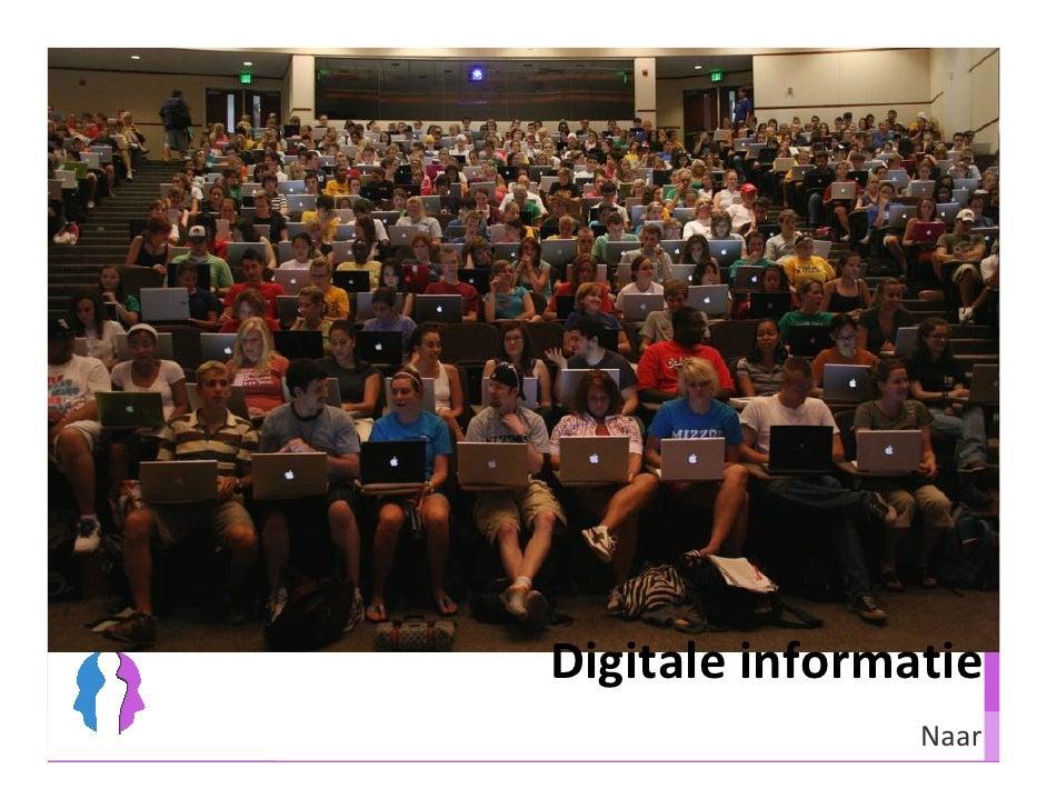 Werksessie Besturenraad                           Digitale informatie                                           Naar
