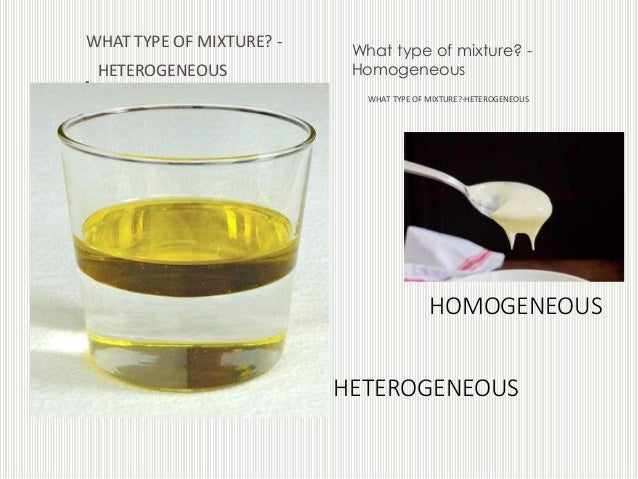 Hetrogenous and homogenous mixture ppt