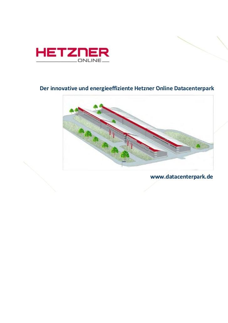 DerinnovativeundenergieeffizienteHetznerOnlineDatacenterparkDer innovative und energieeffiziente Hetzner Online Data...